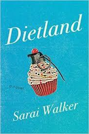 Dietland by Sara Walker