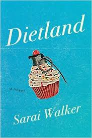Dietland by Sara Walker