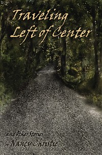 Traveling Left of Center and Other Stories