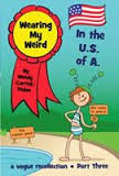 Wearing My Weird: In the U.S. of A