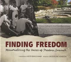 Finding Freedom: Memorializing The Voices of Freedom Summer