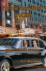 I Was Jackie Mason's Chauffeur For Five Minutes...And More Celebrity Encounters